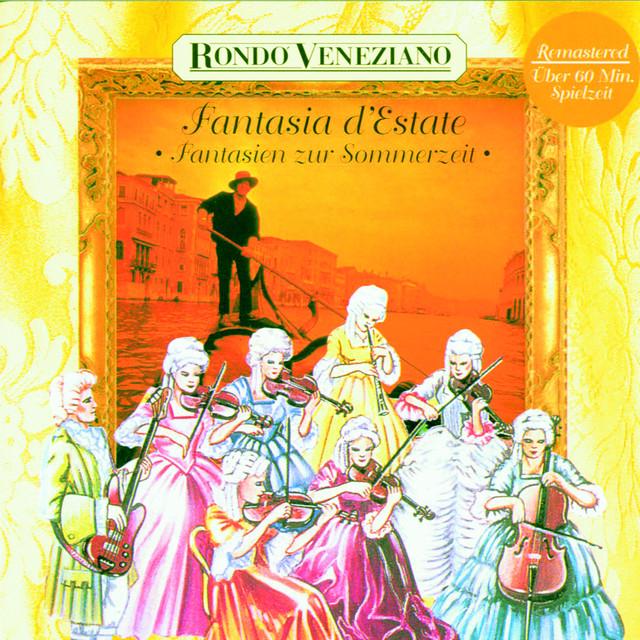 Fantasia d'Estate - Fantasien zur Sommerzeit mit Rondò Veneziano