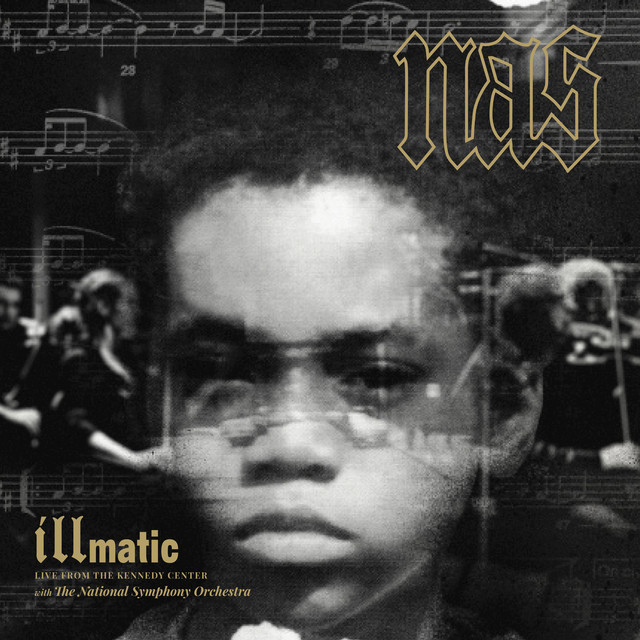 Illmatic: Live from the Kennedy Center
