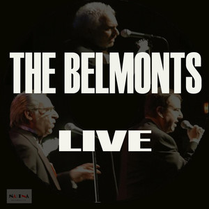 The Belmonts Live album