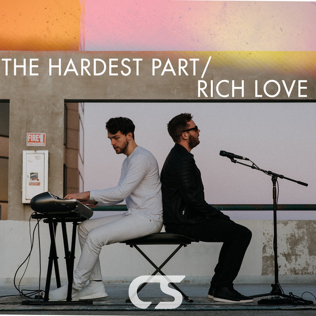 The Hardest Part / Rich Love