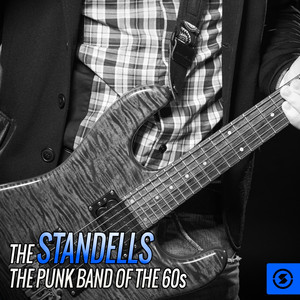 The Standells: The Punk Band of the 60s album