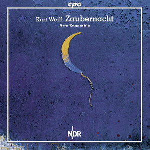 Weill: Zaubernacht (Magic Night) album