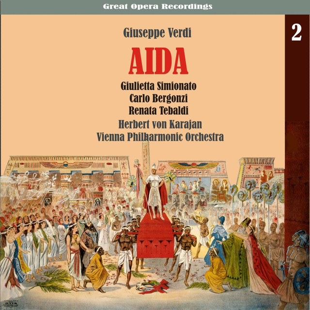 Verdi: Aida [Karajan,Tebaldi, Bergonzi, Simionato] (1959), Vol. 2