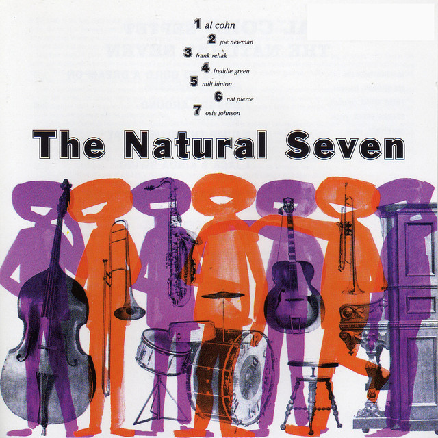Al Cohn The Natural Seven (with Joe Newman, Frank Rehak, Freddie Green, Nat Pierce, Milt Hilton & Osie Johnson) album cover