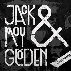 Jack Moy & Glöden, Nicknames & Lovers på Spotify