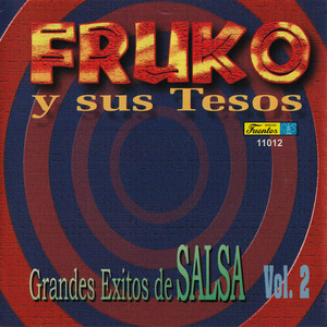 Grandes Exitos de Salsa, Vol. 2 album