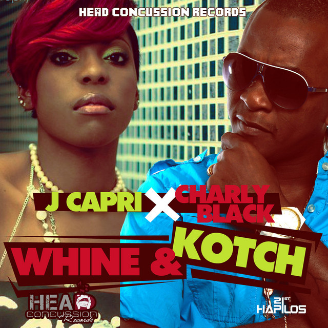 Whine & Kotch, a song by J Capri, Charly Black on Spotify