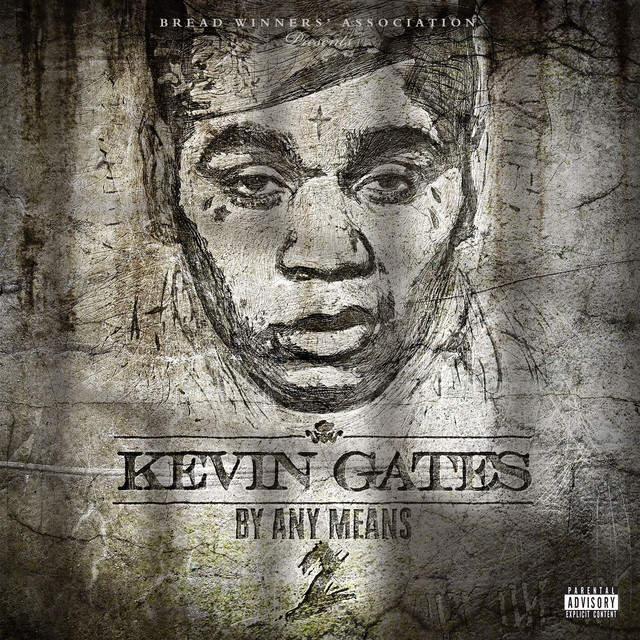 Album cover for By Any Means 2 by Kevin Gates