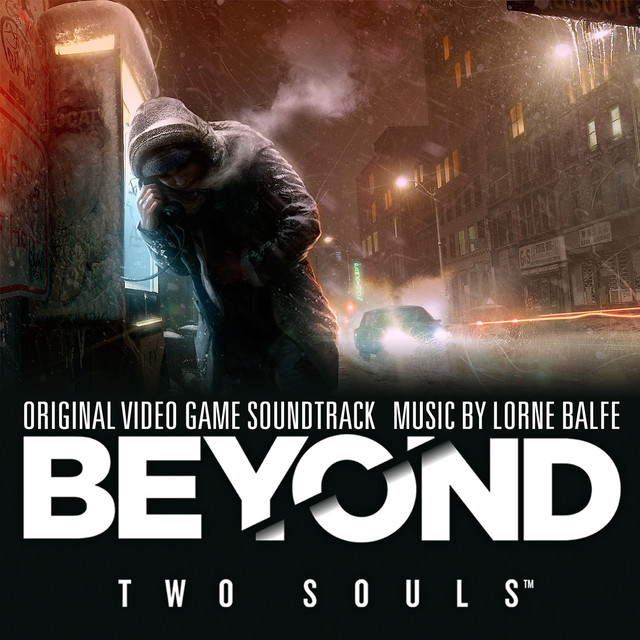 Beyond: Two Souls (Original Video Game Soundtrack) on Spotify