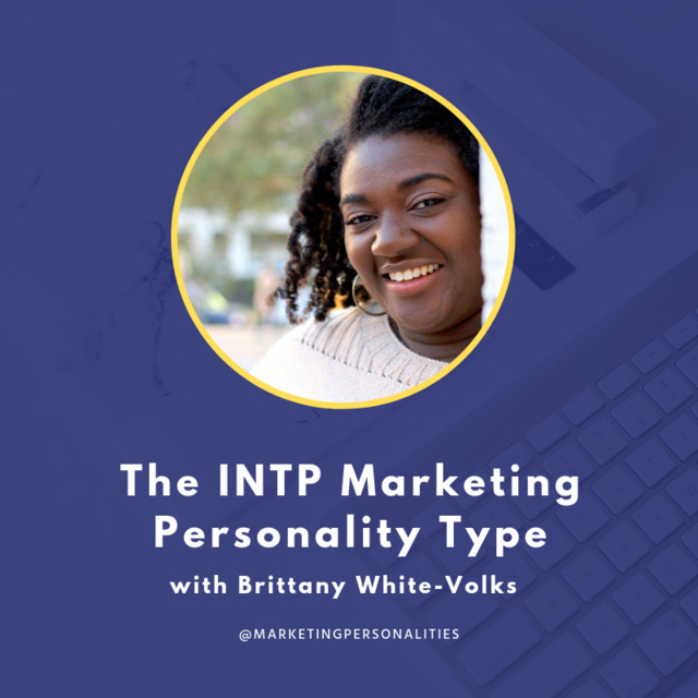 111 The INTP Marketing Personality Type with Brittany White