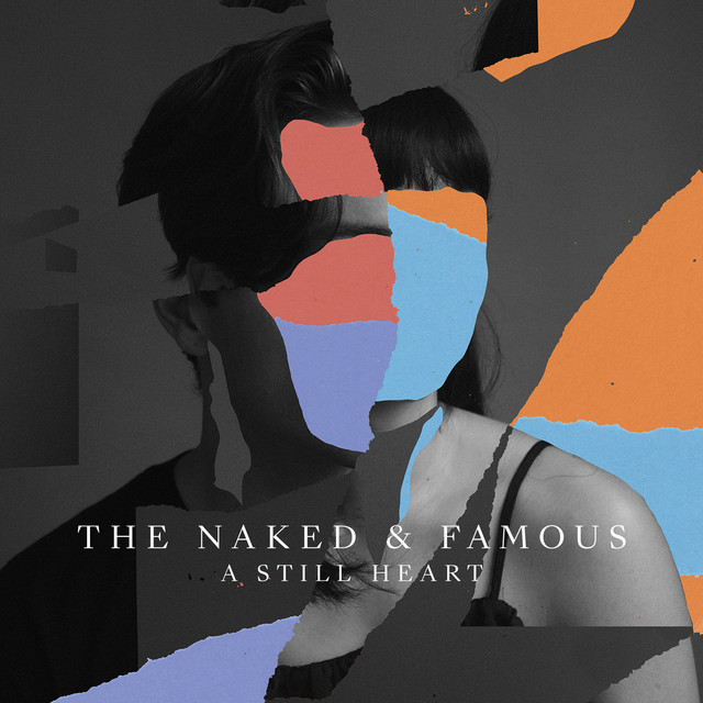 Album cover for A Still Heart by The Naked And Famous