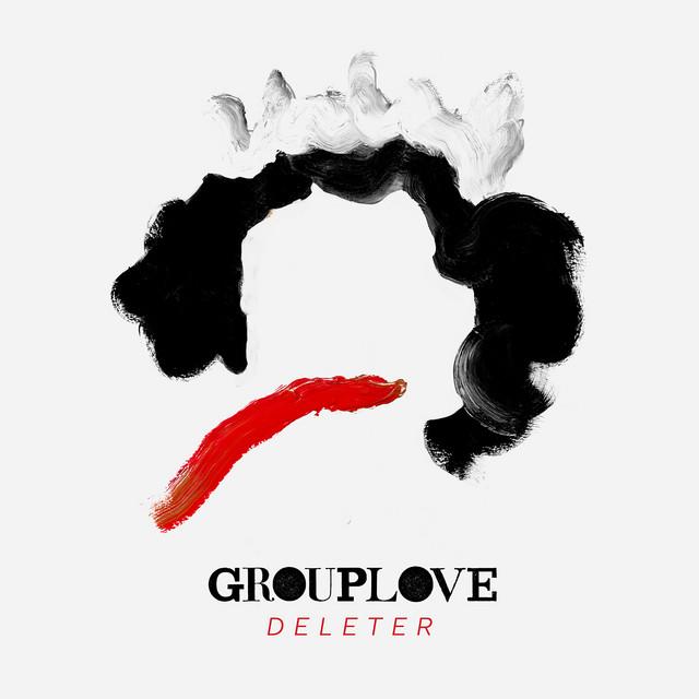 Grouplove - Deleter cover