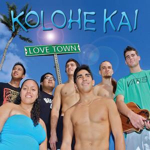 Love Town - Kolohe Kai