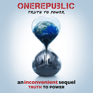 Truth To Power - Onerepublic