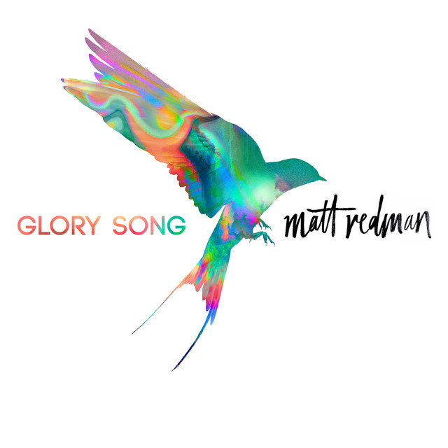 Album cover for Glory Song by Matt Redman