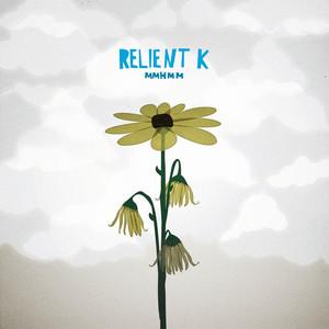 Mmhmm - Relient K