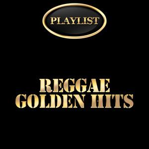 Playlist Reggae Golden Hits