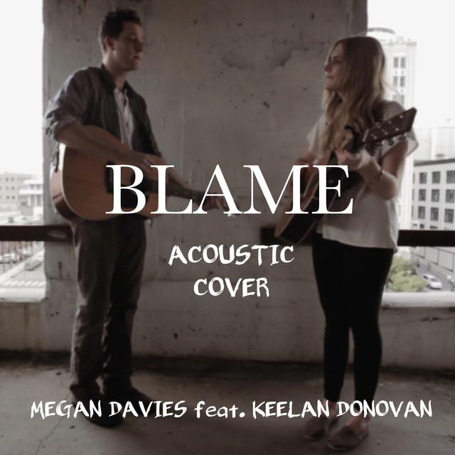 Blame (Acoustic)