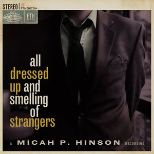 All Dressed Up and Smelling of Strangers album