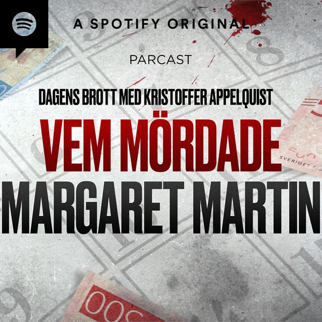Kristoffer Appelquist: Vem mördade Margaret Martin?