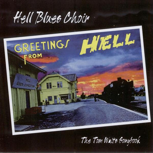Greetings From Hell  - Tom Waits
