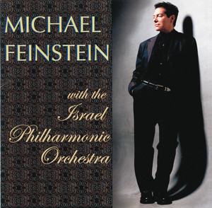 Michael Feinstein With the Israel Philharmonic Orchestra album