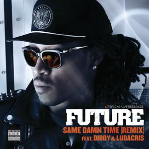 Same Damn Time (Remix) Albümü