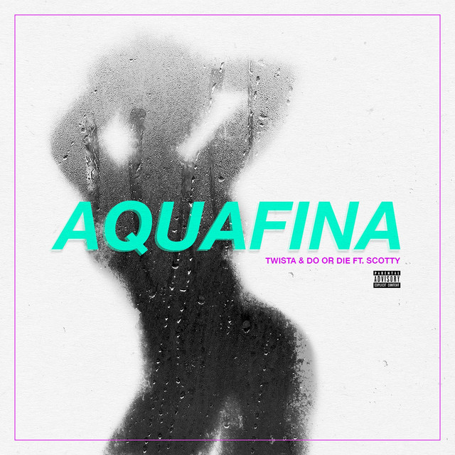 Aquafina (feat. Scotty) - Single