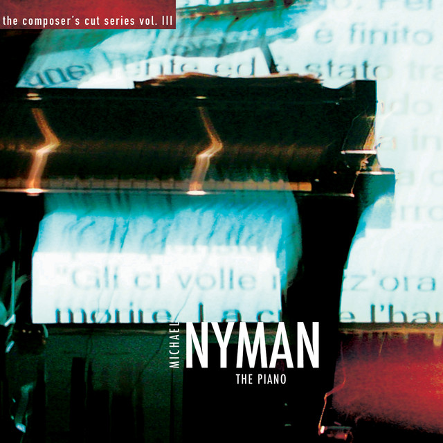 The Composer's Cut Series, Vol. III: The Piano