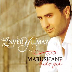 Mapushane (Hele Gel) Albümü