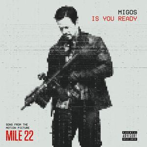 """Is You Ready (From """"Mile 22"""") Albümü"""