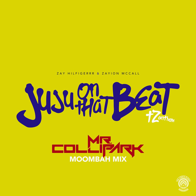 Juju On That Beat (TZ Anthem) [Mr. Collipark Moombah Mix]
