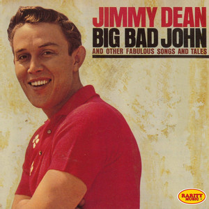 Big Bad John (And Other Fabulous Songs and Tales)