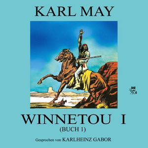 Winnetou I (Buch 1) Audiobook