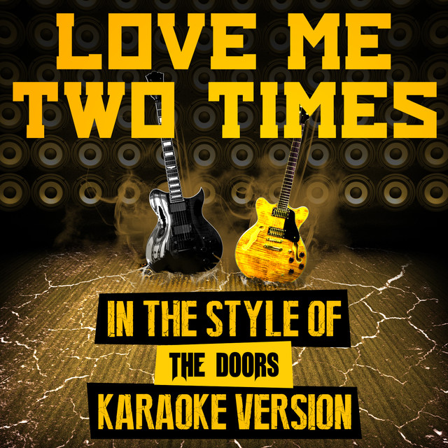 More by Ameritz Audio Karaoke & Love Me Two Times (In the Style of the Doors) [Karaoke Version] a ...