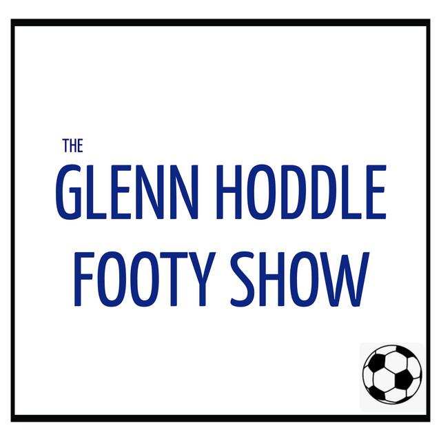 The Glenn Hoddle Footy Show Podcast On Spotify