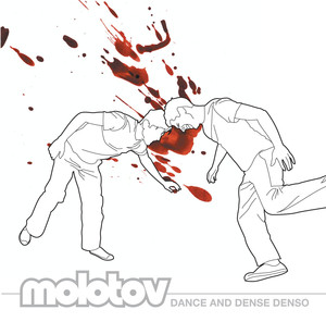 Dance And Dense Denso - Molotov
