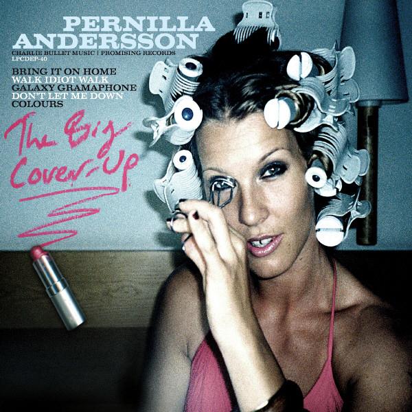 Skivomslag för Pernilla Andersson: The Big Cover Up