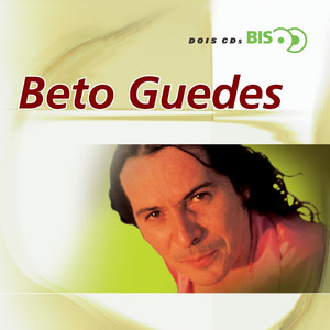 Bis - Beto Guedes  - Beto Guedes