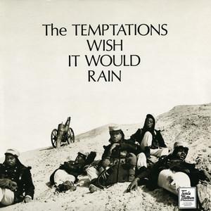 Wish It Would Rain album