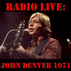 Radio Live: John Denver 1971 Albumcover