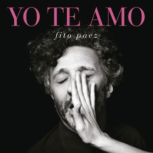 Yo Te Amo - Fito Paez