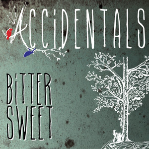 Bittersweet - The Accidentals