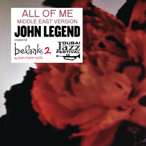 All of Me (Middle East Version by Jean-Marie Riachi) Albümü