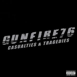 Casualties & Tragedies Gunfire 76