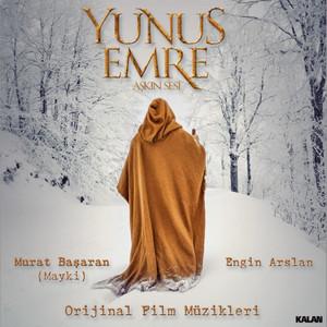 Yunus Emre Aşkın Sesi (Orijinal Film Müzikleri) Albümü