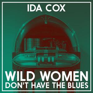 Wild Women Don't Have the Blues album