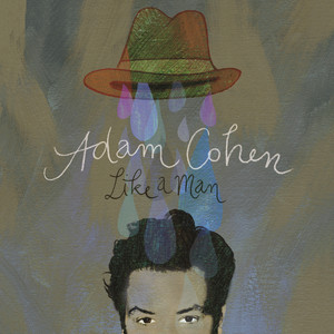 Like A Man - Adam Cohen