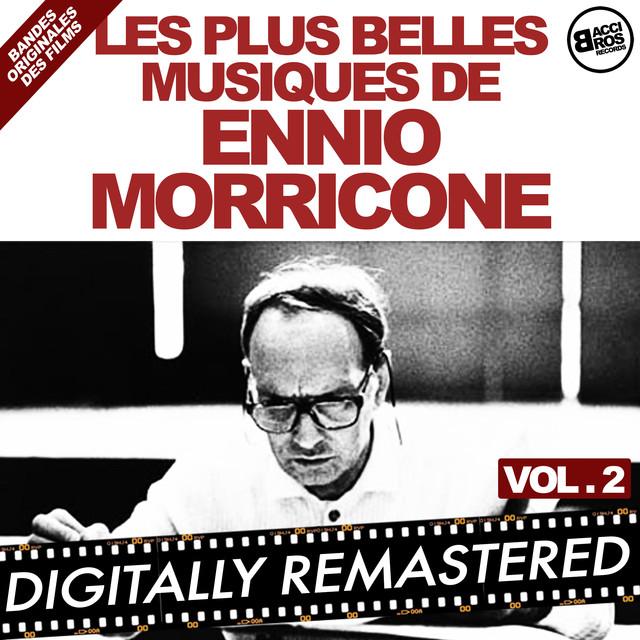 Les plus belles musiques de Ennio Morricone - Vol. 2 (Bandes originales des films) Albumcover