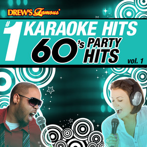 Drew's Famous # 1 Karaoke Hits: 60's Party Hits Vol. 1 - The Righteous Brothers
